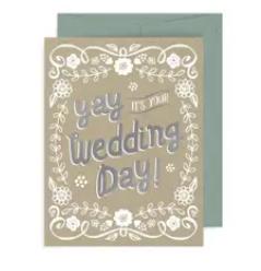 Yay Wedding Day! Card