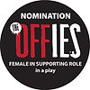 Offie Nomination - Female in Supportng Role