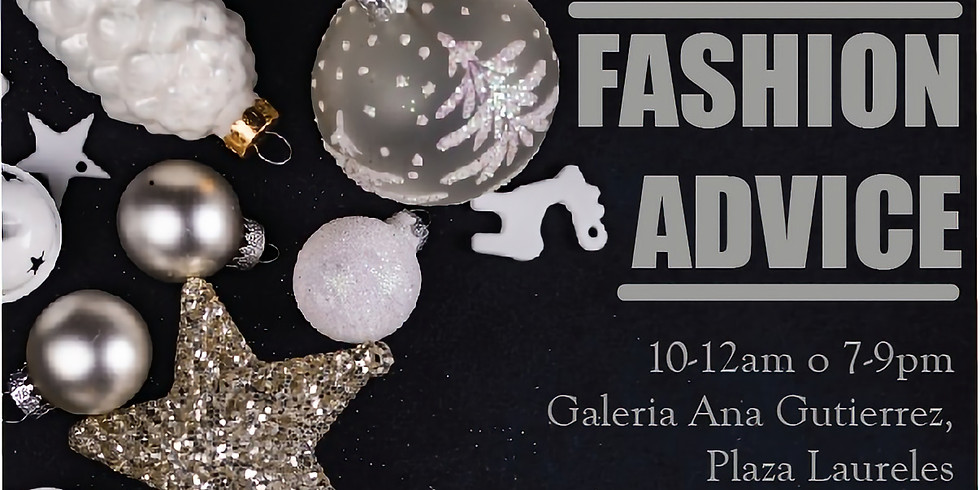 Fashion Advice - Galerías Ana Gutierrez (tarde)