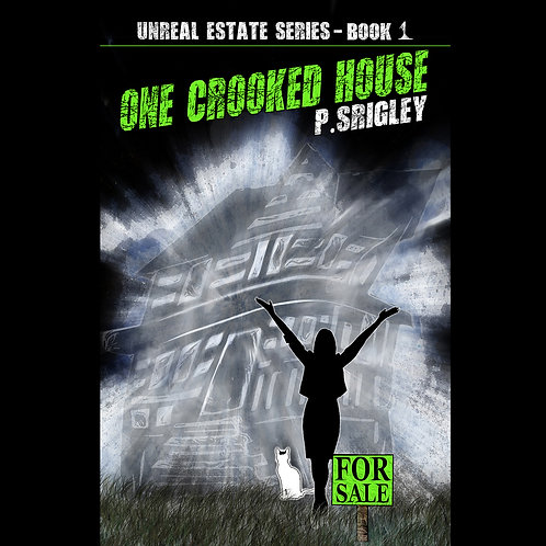 Unreal Estate Series: One Crooked House
