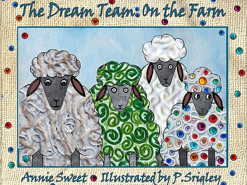 The Dream Team: On the Farm