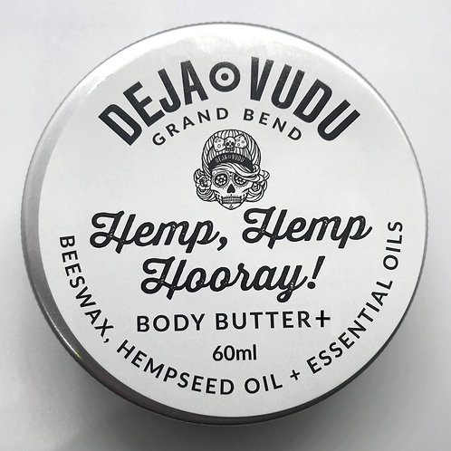 HEMP, HEMP HOORAY!  Body Butter +