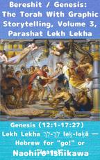 Bereshit / Genesis: The Torah With Graphic Storytelling, Volume 3, Parashat Lekh Lekha