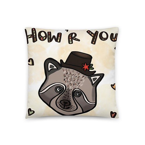 Raccoon Potica Cake How Are You? Good! - Pillow 18''x18'' - Sweet present