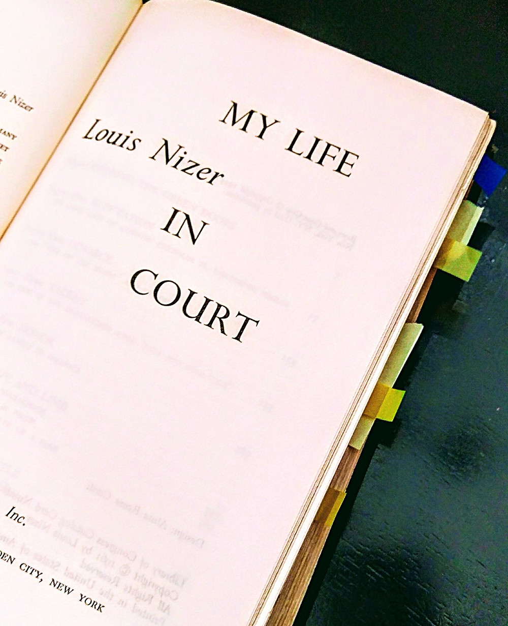 Louis Nizer My life in court a handbook for trial lawyers. Part of the library of Attorney John E. Reynolds' library.
