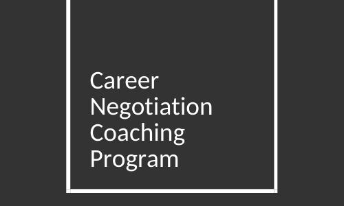Career Negotiation Coaching Program   Joan Moon