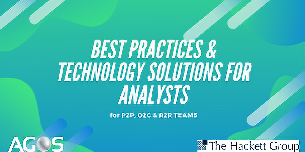 Best Practices & Technology Solutions for Analysts for P2P, O2C & R2R Teams