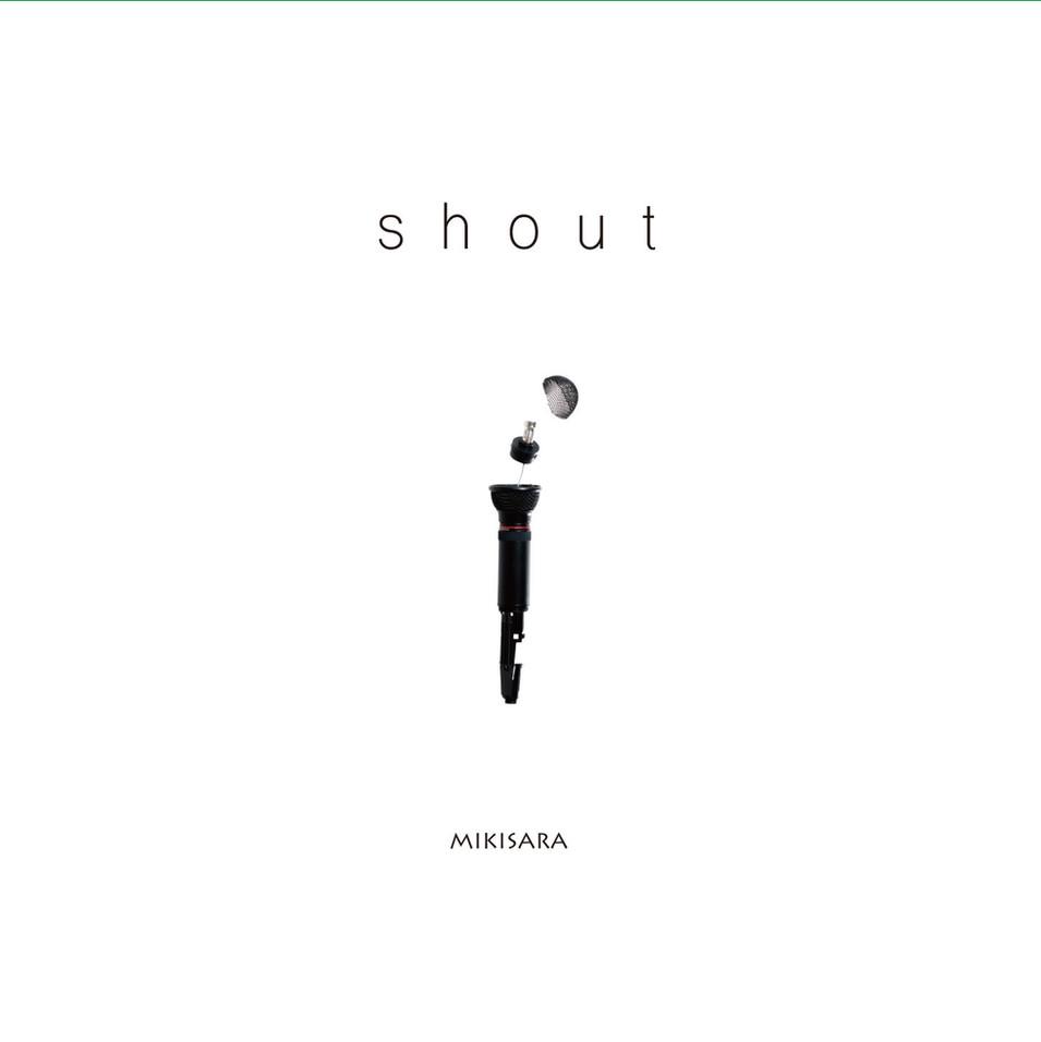 MIKISARA『shout』