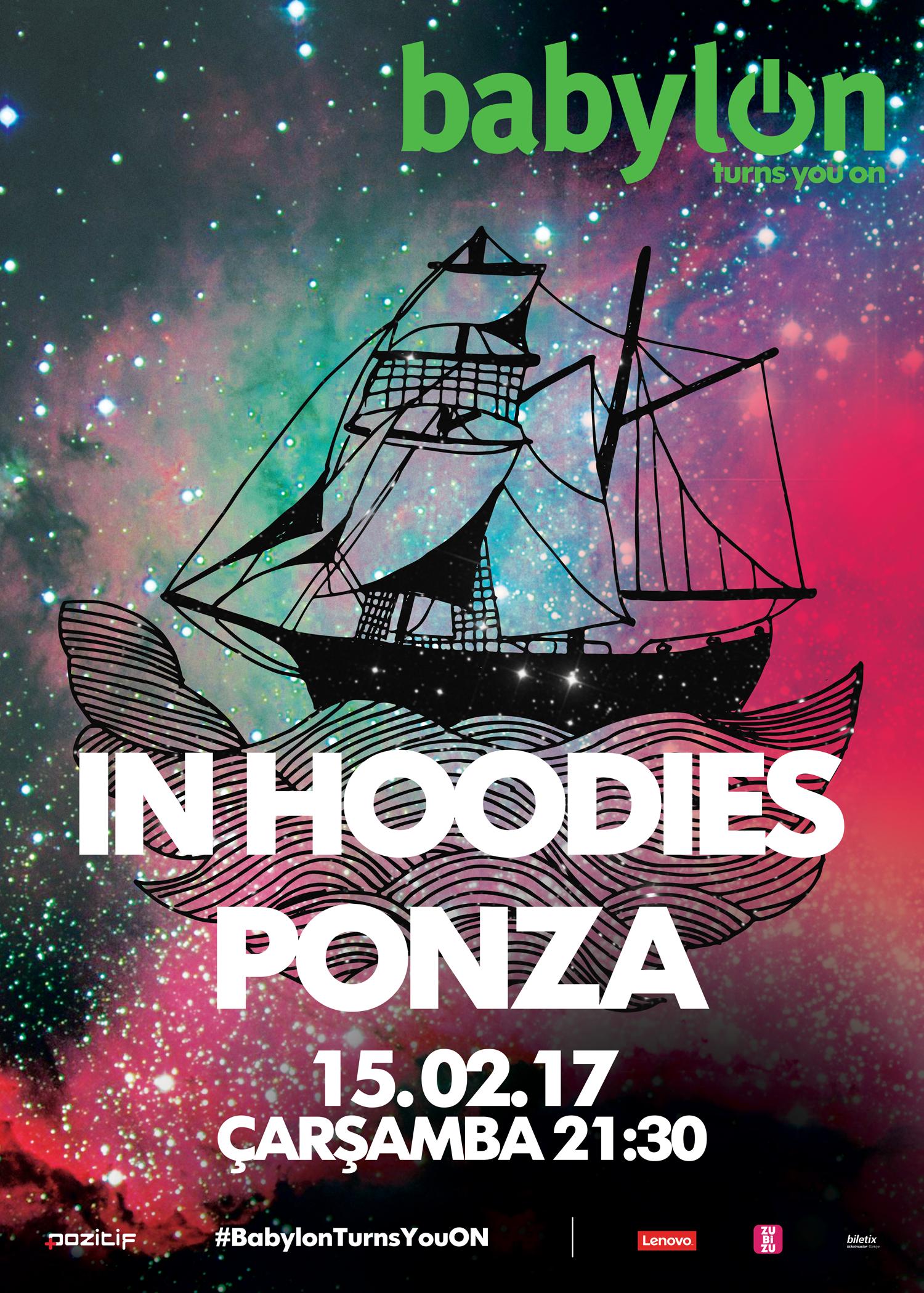 In Hoodies & Ponza @Babylon