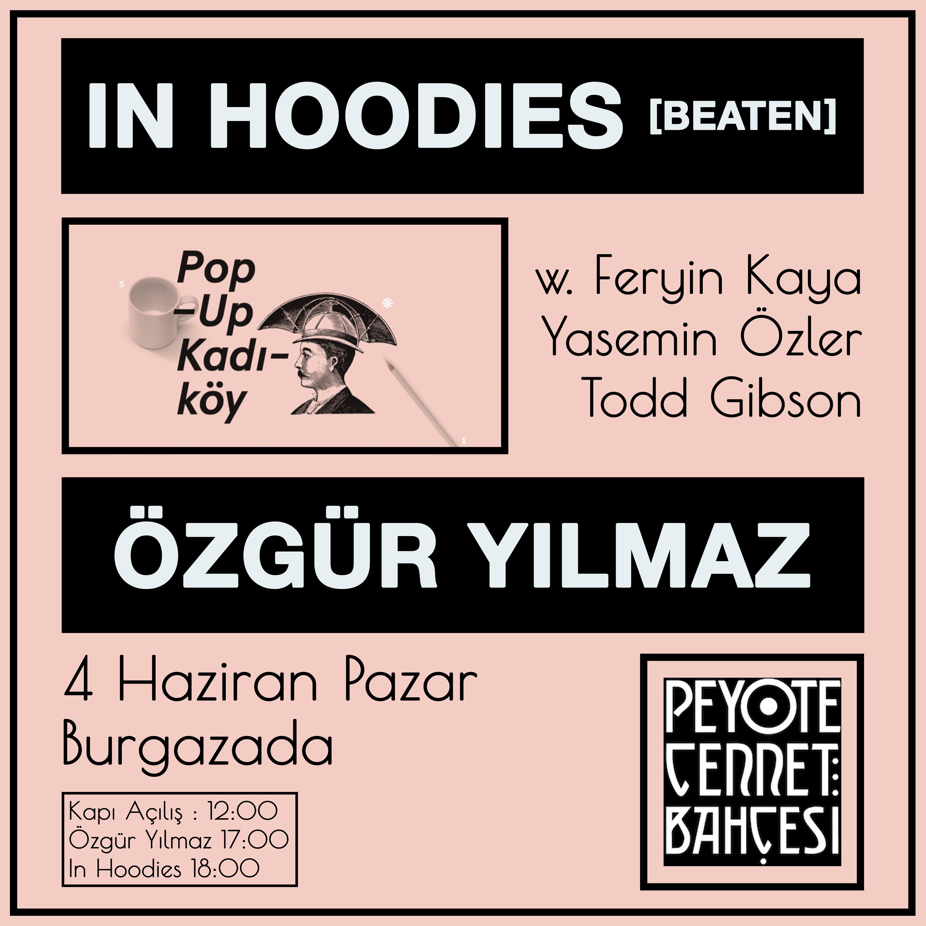 In Hoodies & Özgür Yılmaz