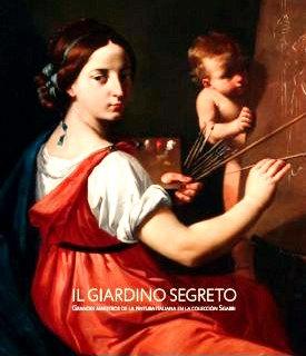 Il Giardino Segreto. Grandes maestros de la pintura italiana en la Colección Sgarbi