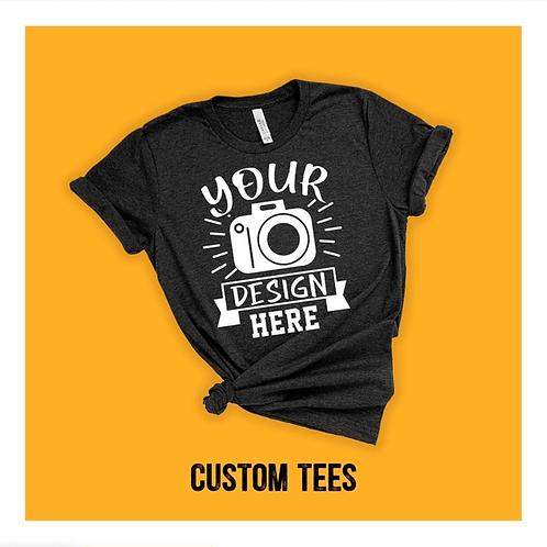 Custom Tees - Special