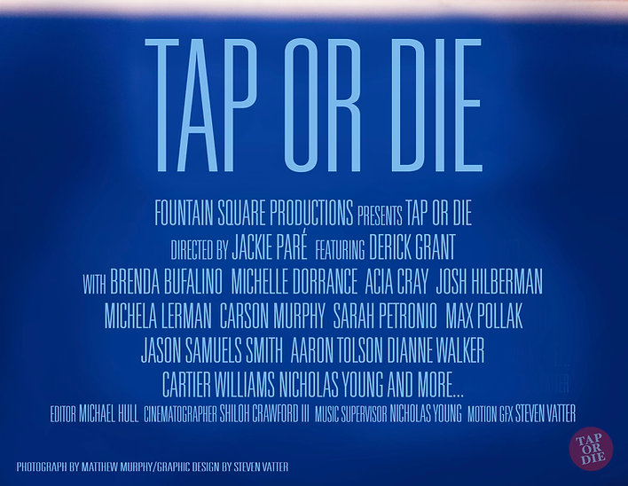 TAP OR DIE, documentary film
