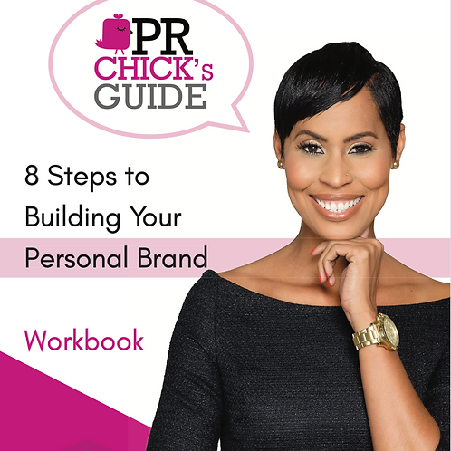 PR Chick's Guide 8 Steps To Building Your Personal Brand