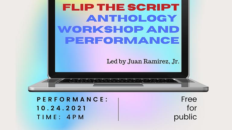 Flip the Script Virtual Performance