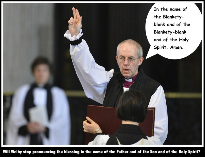 Archbishop Welby can't stand a transgender God picking preferred pronouns