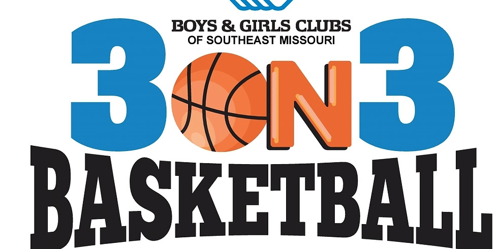 Boys & Girls Clubs of Southeast Missouri - 3-on-3 Basketball Tournament