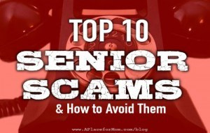 Top Ten Senior Scams and How to Avoid Them: