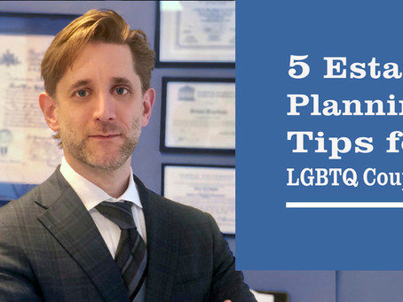 5 Estate Planning Tips for LGBTQ Couples.