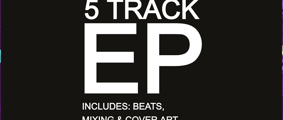 5 TRACK EP + MIXING