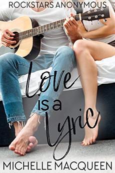 Love is a Lyric (Rockstars Anonymous Book 1)