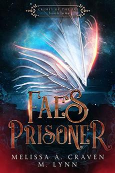 Fae's Prisoner (Crimes of the Fae Book 1)