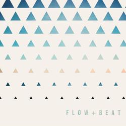 FLOW + BEAT
