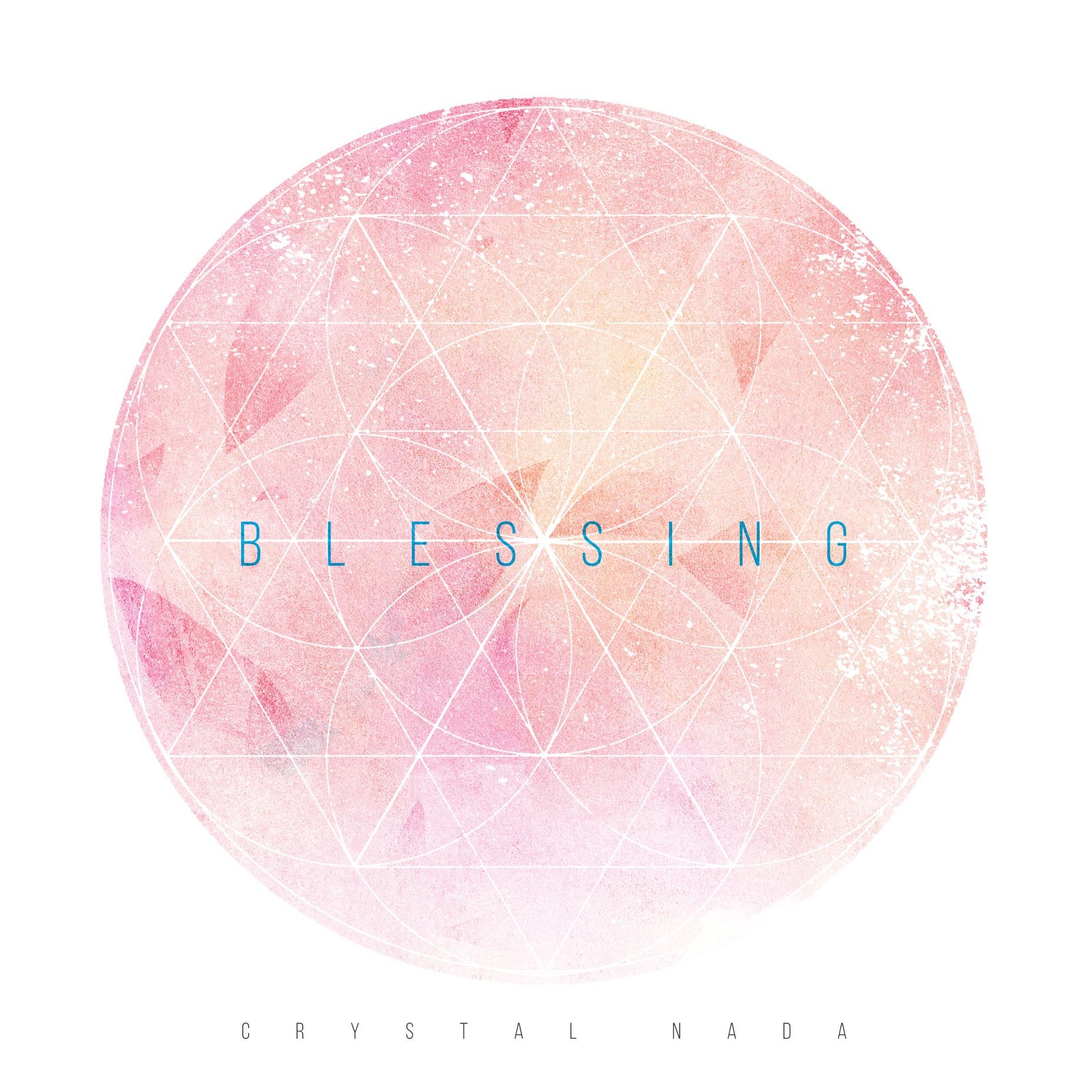Blessing / Crystal Nada