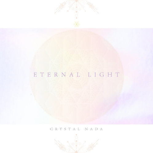 Crystal Nada / Eternal Light