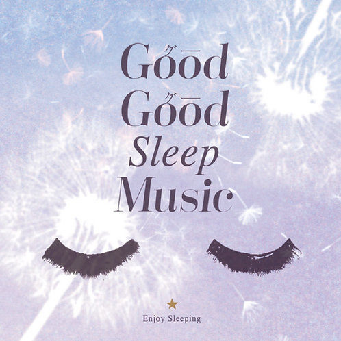 Good Good Sleep Music (CD)