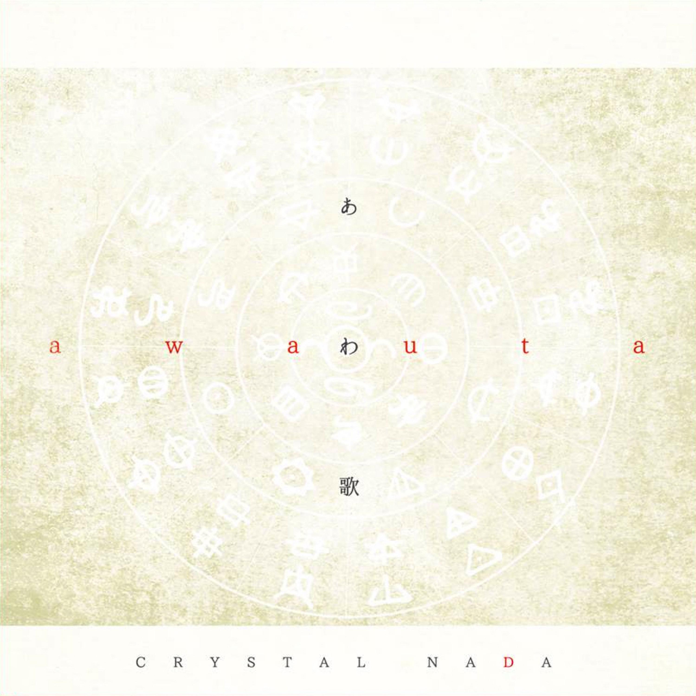 Awa Uta / Crystal Nada