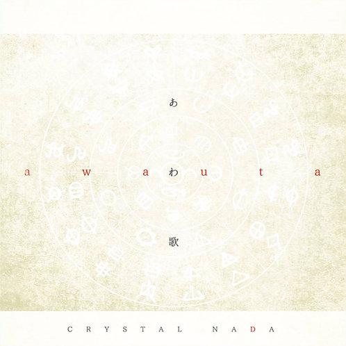 CRYSTAL NADA - あわ歌 - Awa Uta (CD)