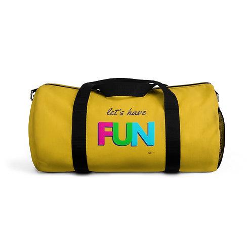 Duffel Bag, Let's have FUN