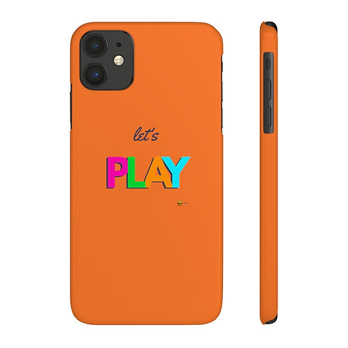 Mate Slim Phone Case, Let's PLAY