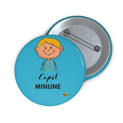 """Copil Minune - Baiat"" Buton Pin"