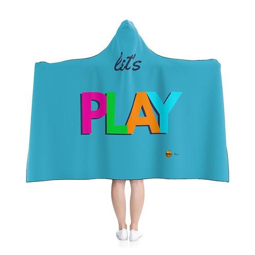 Hooded Blanket, Let's PLAY