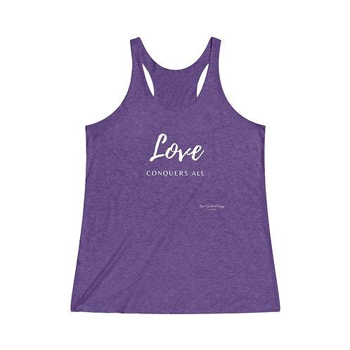 Love Conquers All / Women's Tri-Blend Premium Tank
