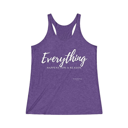 Everything Happens for a Reason / Women's Tri-Blend Premium Tank