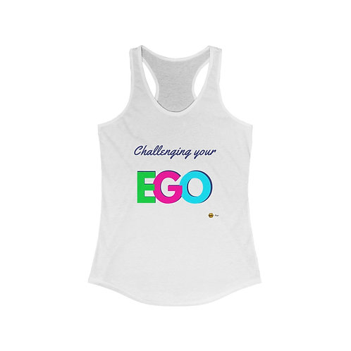 Challenging your Ego, Ideal Tank Top