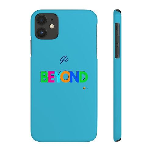 Mate Slim Phone Case, Go BEYOND