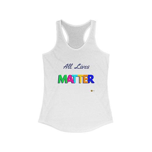 All Lives Matter, Ideal Tank Top