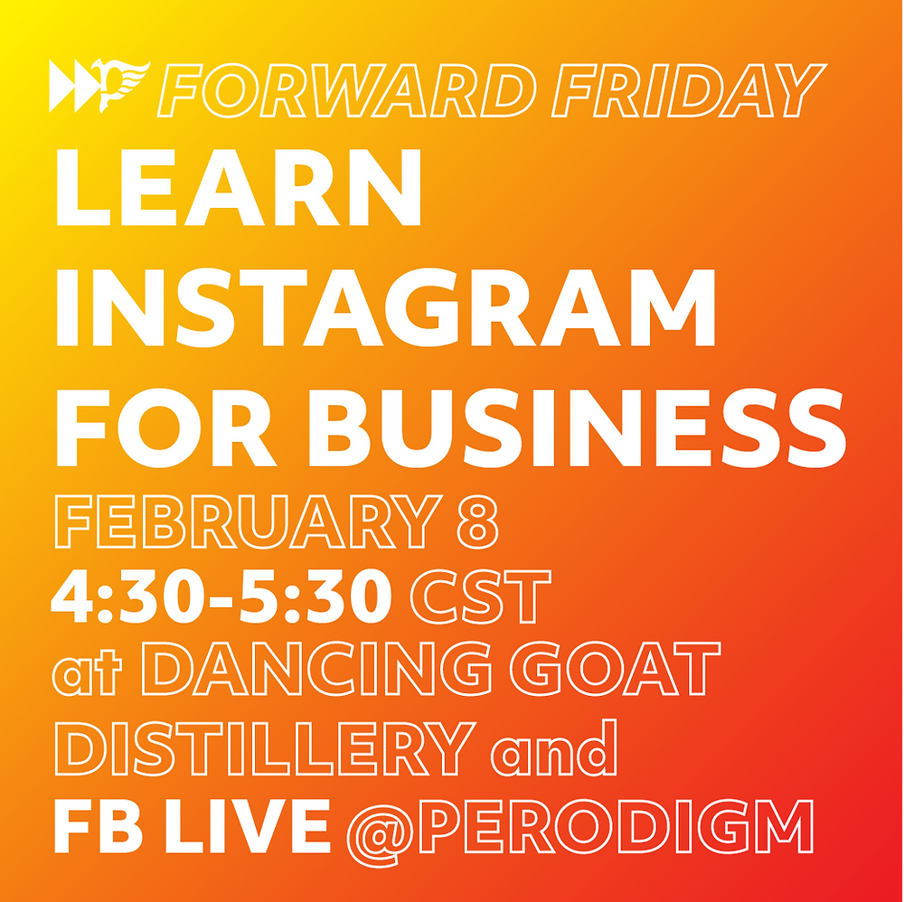 Learn Intsagram for Business on Feb. 8 on Facebook Live @perodigm