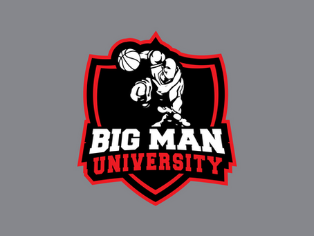 UPDATE: Big Man University