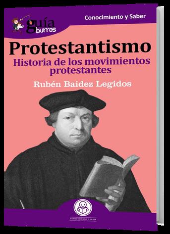 Historia de los movimientos protestantes por Ruben Baidez Legidos.