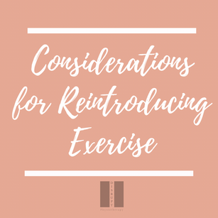Considerations for Reintroducing Exercise After Injury or Postpartum