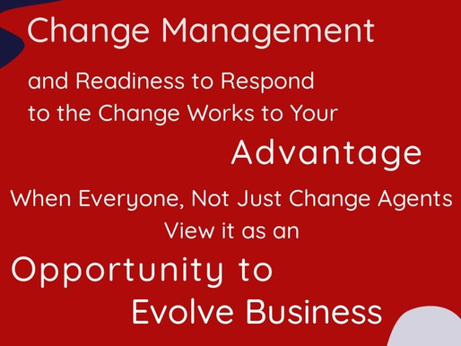Change Management is not a nice to have, it's a Necessity!