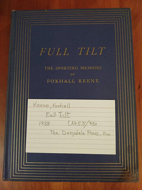 Full Tilt (The Sporting Memories of Foxhall Keene)