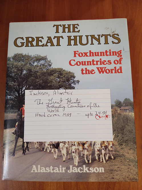 The Great Hunts (Foxhunting Countries of the World)