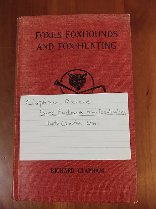 Foxes Foxhounds and Fox Hunting