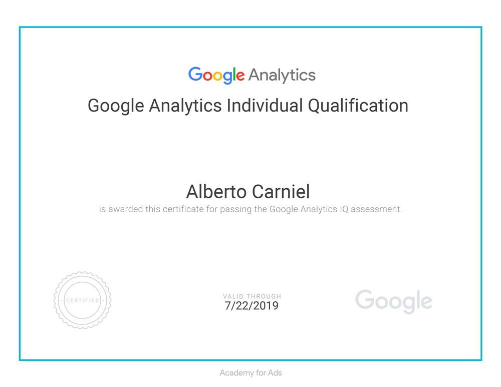 This is the Google Academy for Ads's Analytics Individual Qualification attained by Alberto Carniel in 2018.